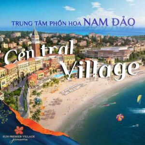 Central Village Sun Group Phú Quốc duan-namphuquoc.com